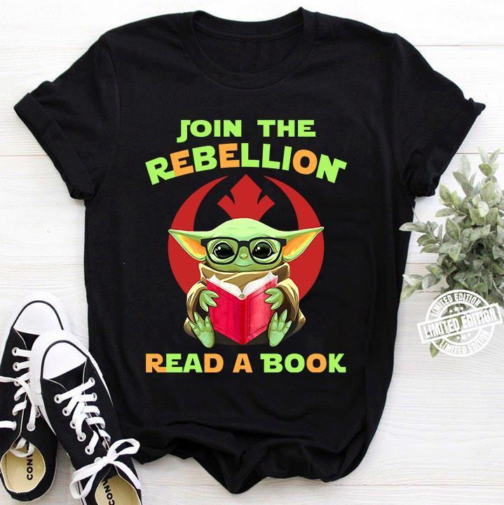 Baby Yoda Join the rebellion' read a book shirt