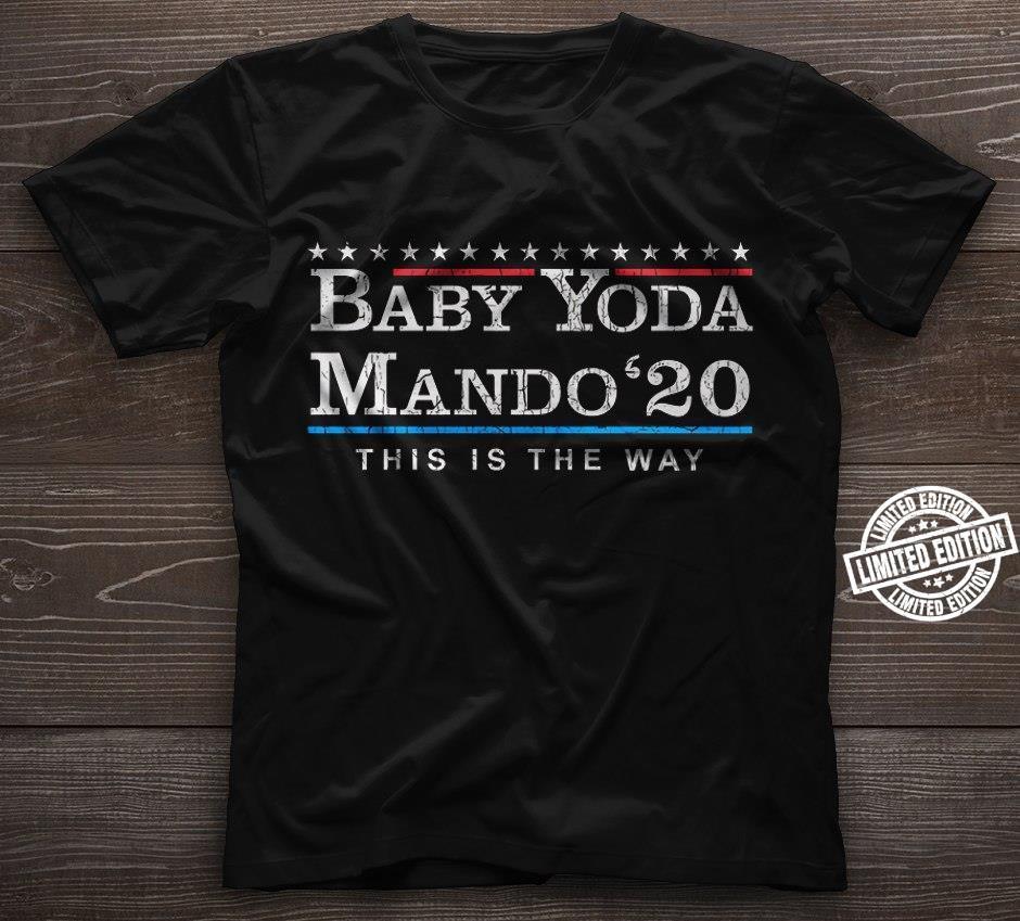 Baby Yoda mando '20 this is the way shirt