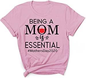 Being Mom is Essential Mothers Day 2020 Quarantined Shirt
