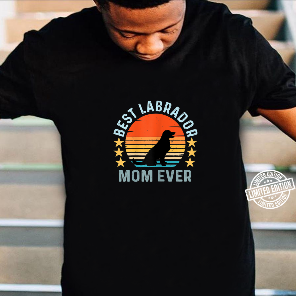 Best Labrador Mom Ever Vintage Retro Dog Shirt