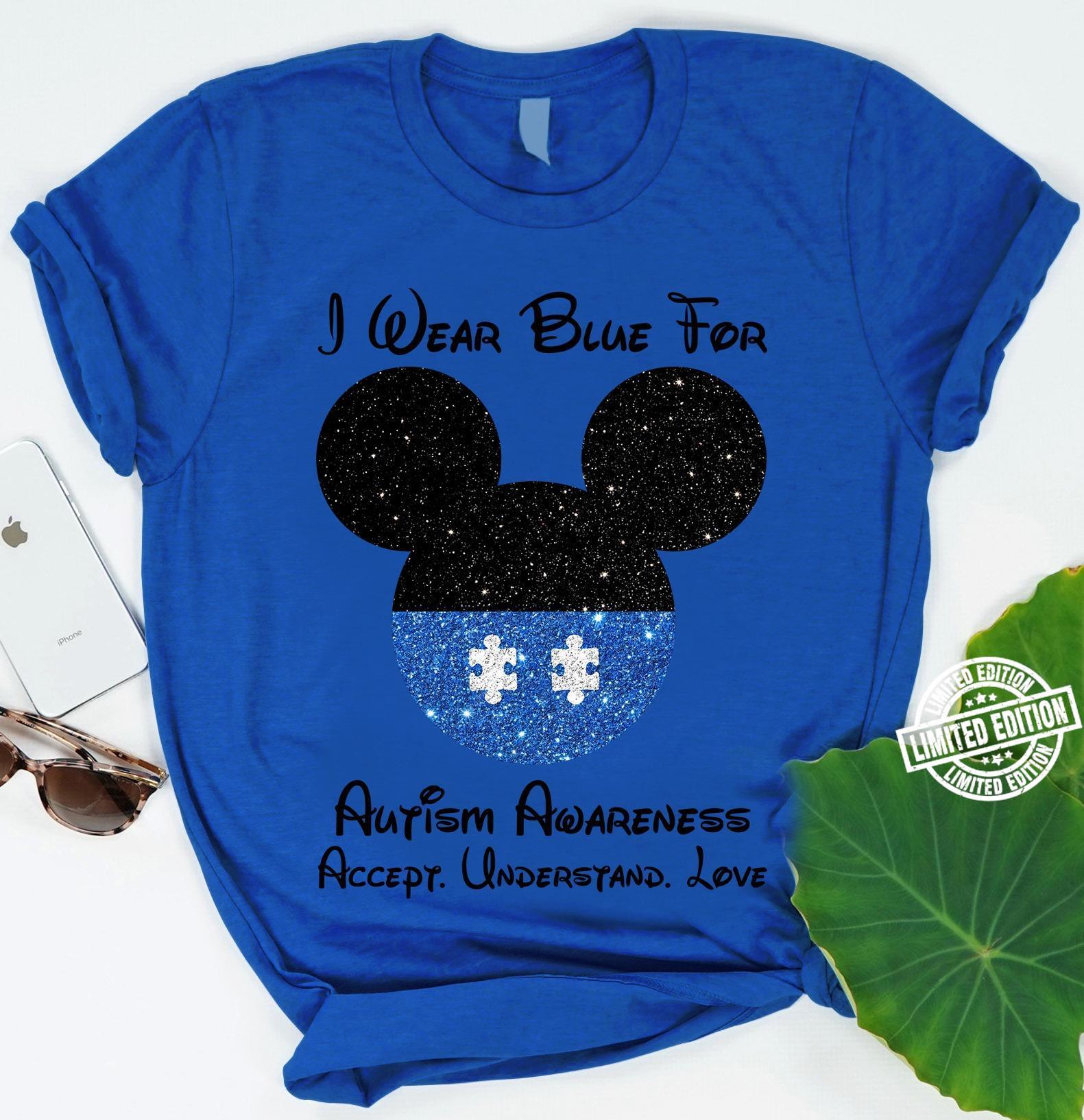 I wear blue for autism awareness accept understand love shirt