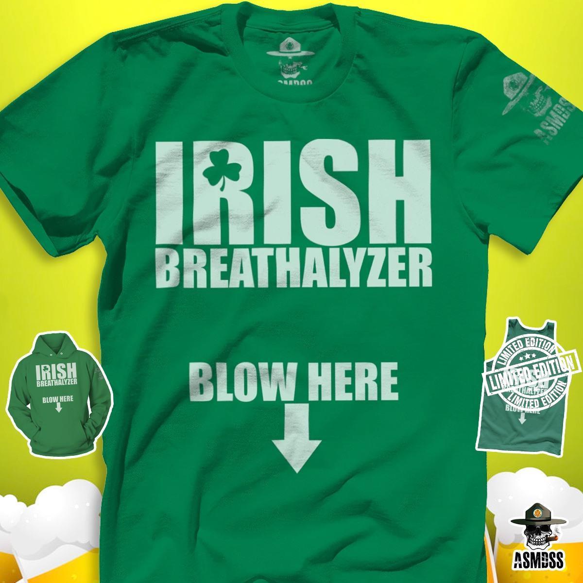 Irish breathalyzer blow here shirt