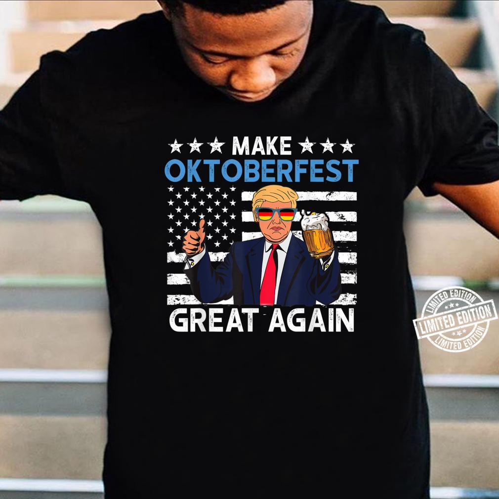 Make Oktoberfest Great Again Shirt Trump Beer Mug Shirt